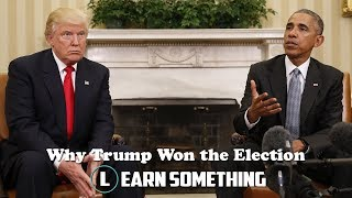 Download Why Trump Won the Election - (ANALYSIS) | Learn Something Video