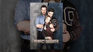 Download The Perfect Daughter Video