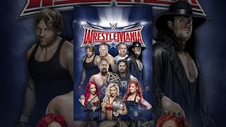 Download WWE: WrestleMania 32 Video