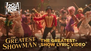 Download The Greatest Showman | ″The Greatest Show″ Lyric Video | Fox Family Entertainment Video