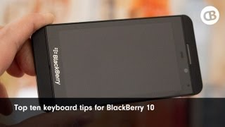 Download Top ten tips for the BlackBerry 10 keyboard Video