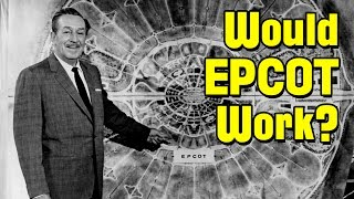 Download Would EPCOT Have Worked? Video