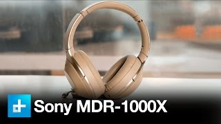 Download Sony MDR-1000X Noise Canceling Headphones - Hands On Review Video