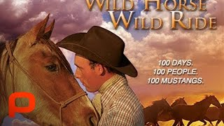 Download Wild Horse Wild Ride - Full Documentary Movie (PG) Video