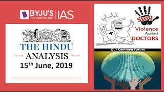 Download 'The Hindu' Analysis for 15th June, 2019 (Current Affairs for UPSC/IAS) Video