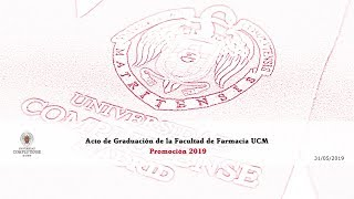 Download Acto de Graduación de la Facultad de Farmacia. Promoción 2019. UCM Video