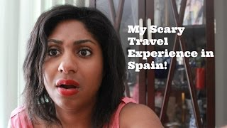 Download My Scary Travel Experience In Spain! Video