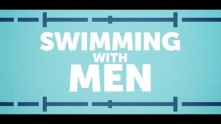 Download Swimming With Men Trailer Review Video