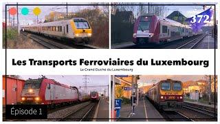 Download Les Transports Ferroviaires du Luxembourg - Épisode 1 #372 Video