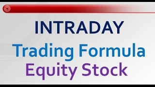 Download Intraday Trading Formula for Equity Stock Video