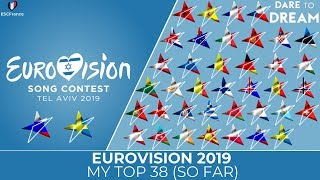 Download Eurovision 2019 | My Top 38 (So Far) | (+Russia 🇷🇺| Sweden 🇸🇪) Video