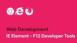 Download IE Element - F12 Developer Tools - Web Development Video