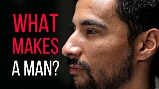 Download What Makes You A Man? Video