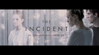 Download THE INCIDENT - BRAND NEW TRAILER! Video
