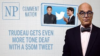 Download Trudeau gets even more tone deaf with a $50M tweet Video