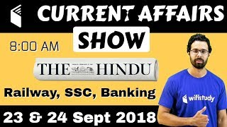 Download 8:00 AM - Current Affairs Show 23 & 24 Sept | RRB ALP/Group D, SBI Clerk, IBPS, SSC, UP Police Video