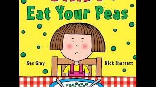 Download Read Aloud - Eat Your Peas - Children's Book - by Kes Gray Video