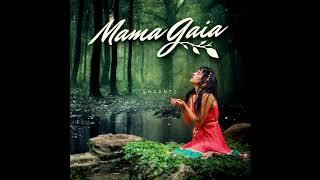 Download Mama Gaia - Gaia Feat Zona Ganjah (EnCanto) Video