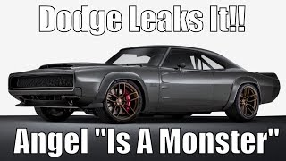 Download Dodge Leaks It! Angel ″Is A Monster″! It Will Run Low 9's! Video