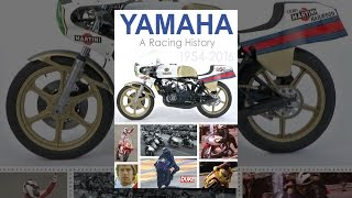 Download Yamaha A Racing History 1954-2016 Video