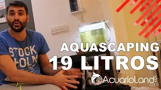 Download Aquascaping 19 Litros Parte 1 || ACUARIOLAND Video