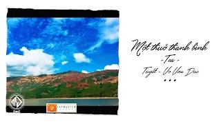 Download Một Thuở Thanh Bình - TeA ft. Tuyết & VoVanDuc Video