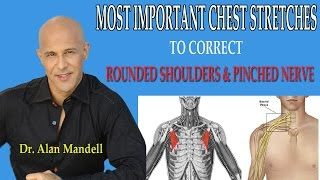 Download Most Important Chest Stretches to Correct Forward Rounded Shoulders and Pinched Nerve - Dr Mandell Video