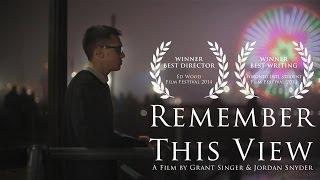 Download Remember This View - WINNER BEST DIRECTOR of Ed Wood Film Festival 2014 Video