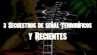 Download Tres secuestros de señal recientes y terroríficos Video