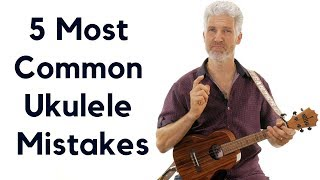 Download 5 Most Common Ukulele Mistakes And How To Fix Them Video