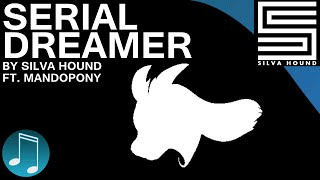 Download Serial Dreamer ► UNDERTALE SONG by Silva Hound [Ft. MandoPony] Video