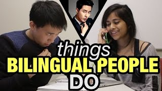 Download Things Bilingual People Do Video