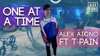 Download One At A Time | Alex Aiono ft T-Pain VR Video Video