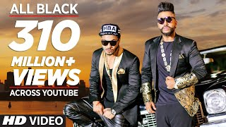 Download All Black Full Song | Sukhe | Raftaar | New Video 2015 | T-Series Video