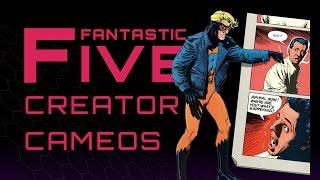 Download 5 Best Comic Creator Cameos - Fantastic Five Video