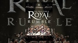 Download WWE: The True Story of the Royal Rumble Video