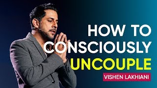 Download An Alternative to Painful Divorce, How to Consciously Uncouple | Vishen Lakhiani Video