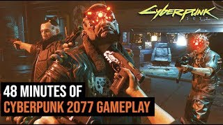 Download 48 Minutes of Cyberpunk 2077 Gameplay Video