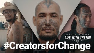 Download INK SKIN - LIFE WITH TATOOS || CREATORS FOR CHANGE Video