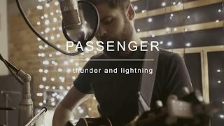 Download Passenger | Thunder and Lightning Video