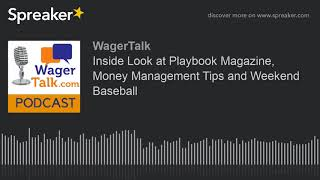 Download Inside Look at Playbook Magazine, Money Management Tips and Weekend Baseball Video