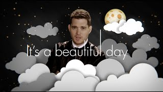 Download Michael Bublé - It's A Beautiful Day Video