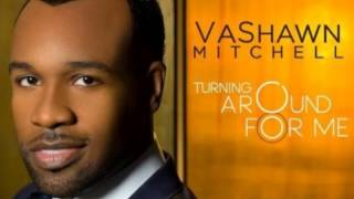 Download Turning Around for Me Instrumental Vashawn Mitchell Video
