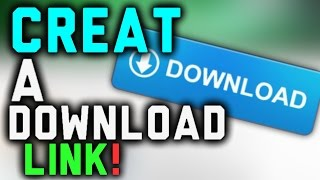 Download How to Create a Download Link Video