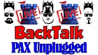 Download LIVE BackTalk: PAX Unplugged 2017 Video