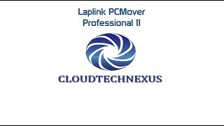 Download Laplink PCMover Professional 11 - Video#22 Video