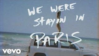 Download The Chainsmokers - Paris Video