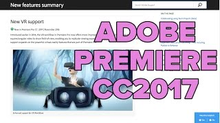 Download Adobe Premiere CC 2017 New Features Video