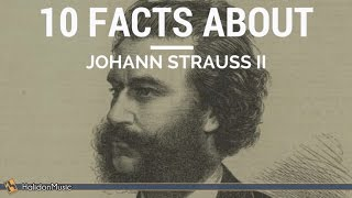 Download Strauss II - 10 facts about Johann Strauss II | Classical Music History Video