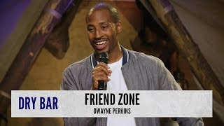 Download How To Avoid The Friend Zone. Dwayne Perkins Video
